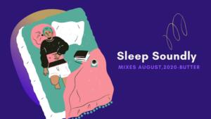 おやすみ前に聴きたいプレイリスト  - 【Mixes】August , 2020