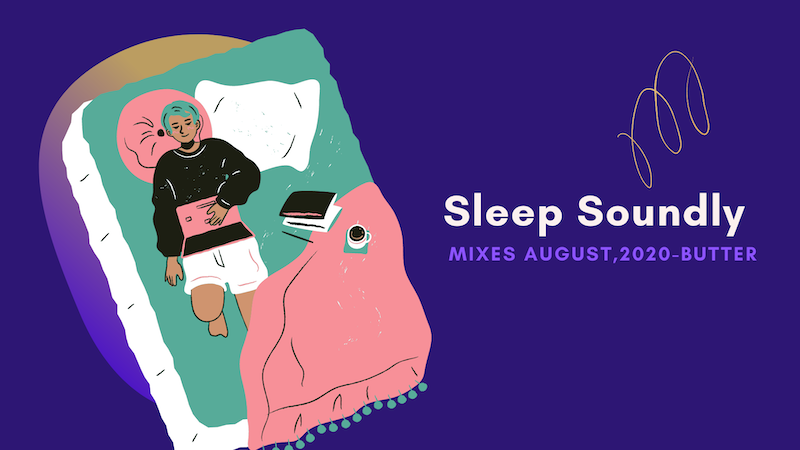 おやすみ前に聴きたいプレイリスト  – 【Mixes】August , 2020