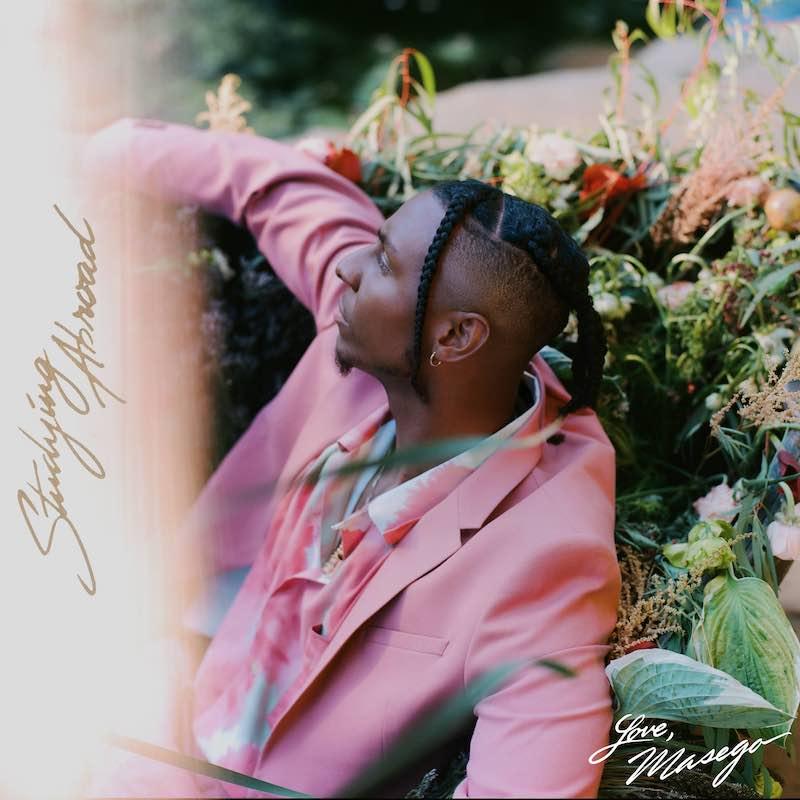 Masegoが最新EP「Studing Abroad」をリリース、音楽界で最も有望なカメレオンの1人!