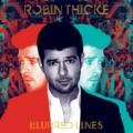 Robin Thickeの大ヒットアルバム「Blurred Lines (Deluxe)」は、ファンキーでスムースな1枚!
